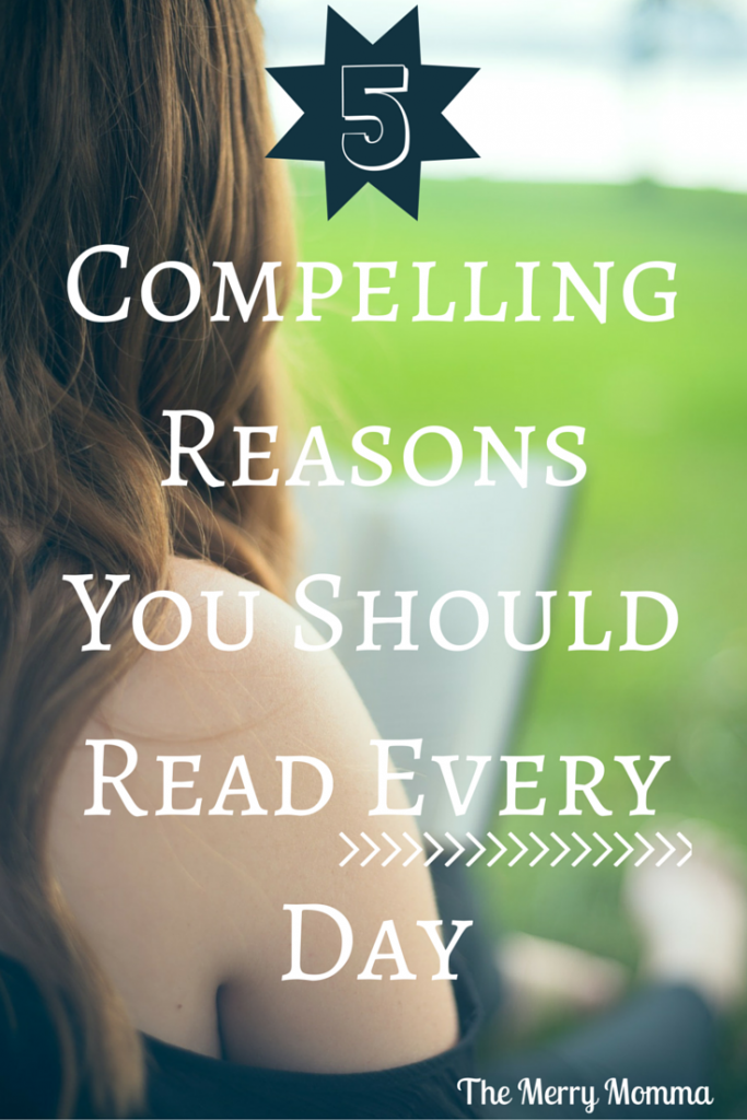 5 Compelling Reasons You Should Read Every Day