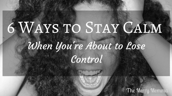 6 Ways to Stay Calm