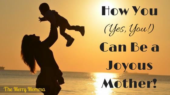 Joyous Mother