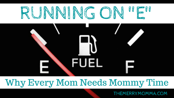 Why Every Mom Needs Mommy Time