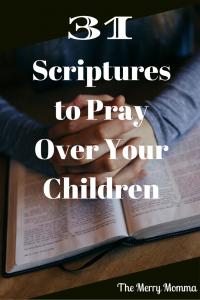 31 Scriptures to Pray Over Your Children