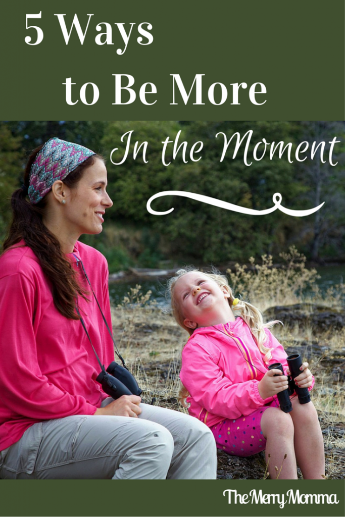 5 Ways to Be More In the Moment PIN