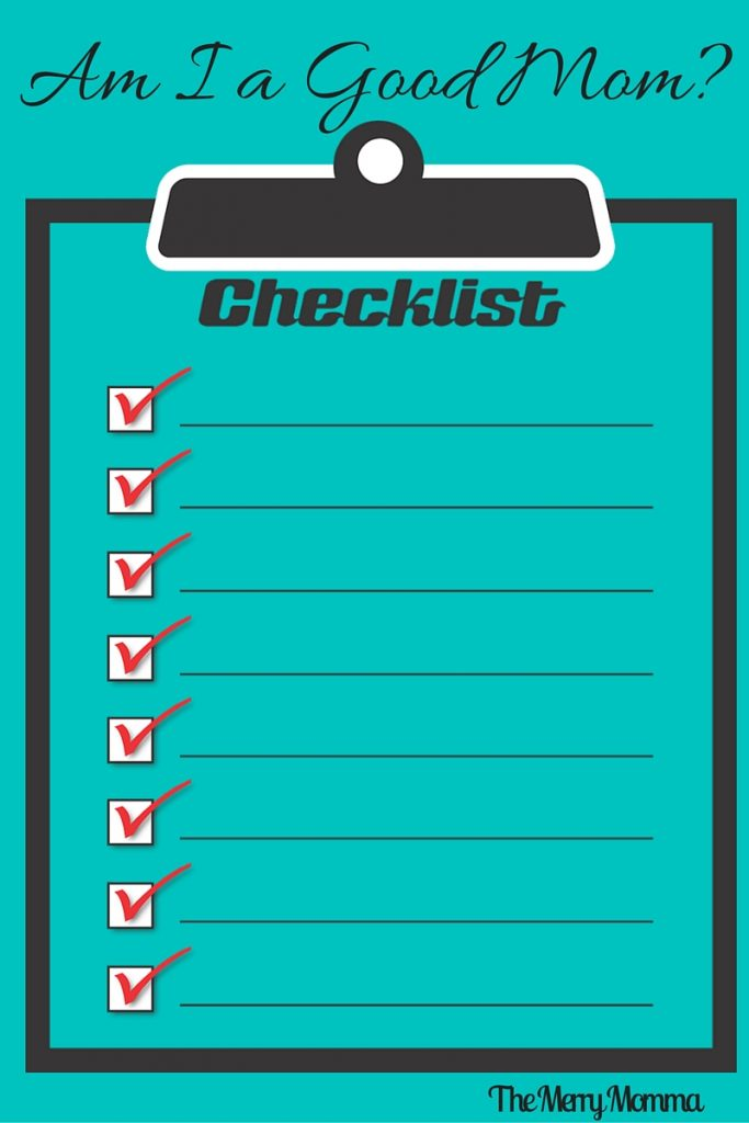 Good Mom Checklist