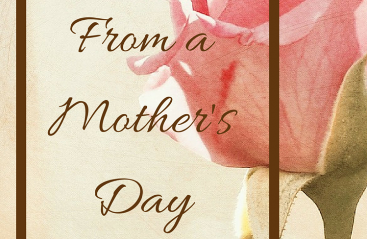 Lessons From a Mother's Day Card