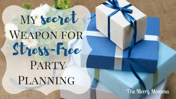 My Secret Weapon for Stress-Free Party Planning