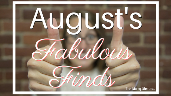 August Fabulous Finds