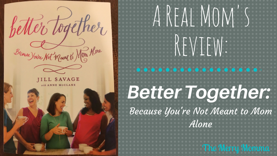 Better Together: A Real Mom's Review