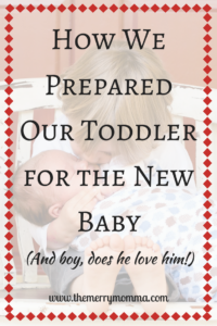 How We Prepared Our Toddler for the New Baby