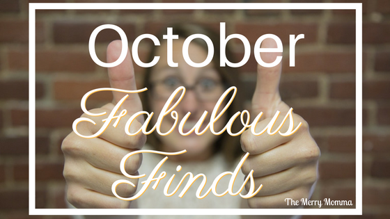 October's Fabulous Finds!