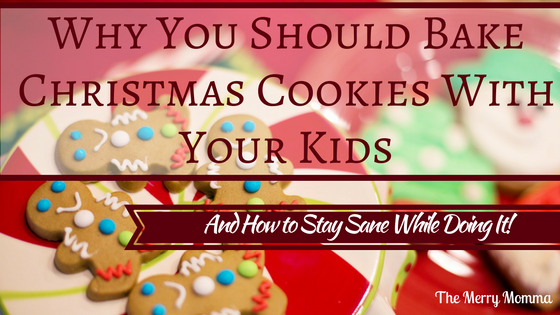 Why You Should Bake Christmas Cookies With Your Kids