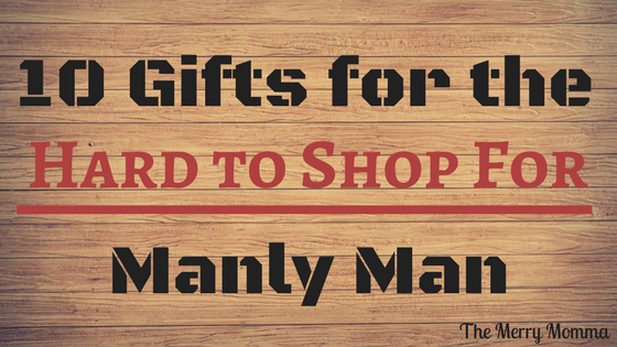 10 Gifts for the Hard-to-Shop-For Manly Man