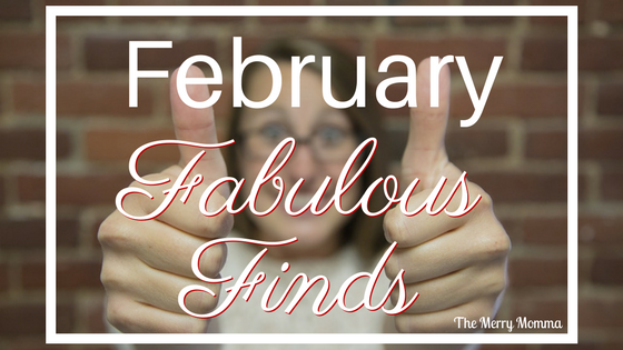 February Fabulous Finds