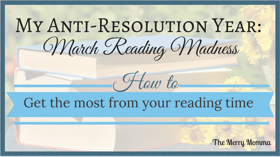 My Anti-Resolutions Year: March Reading Madness