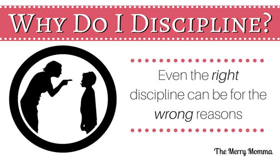 Why Do I Discipline? A Hard Look at My Motives