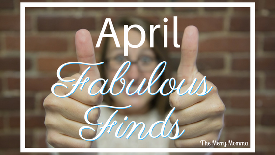 April Fabulous Finds