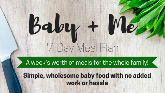 Baby + Me Meal Plan