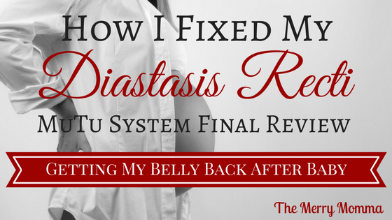 How I Fixed my Diastasis Recti: MuTu System Final Review