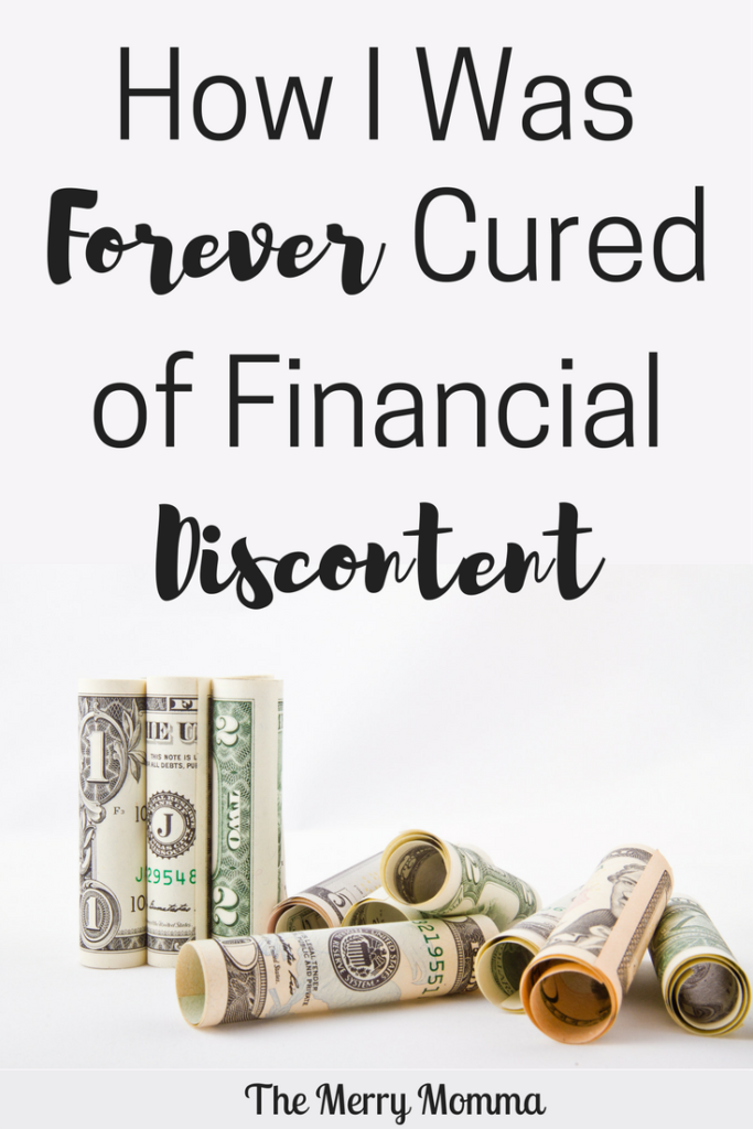 How I Was Forever Cured of Financial Discontent