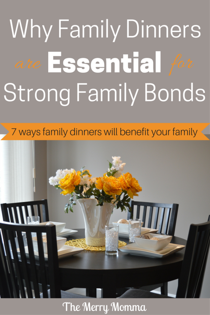 Why Family Dinners Are Essential for Strong Family Bonds