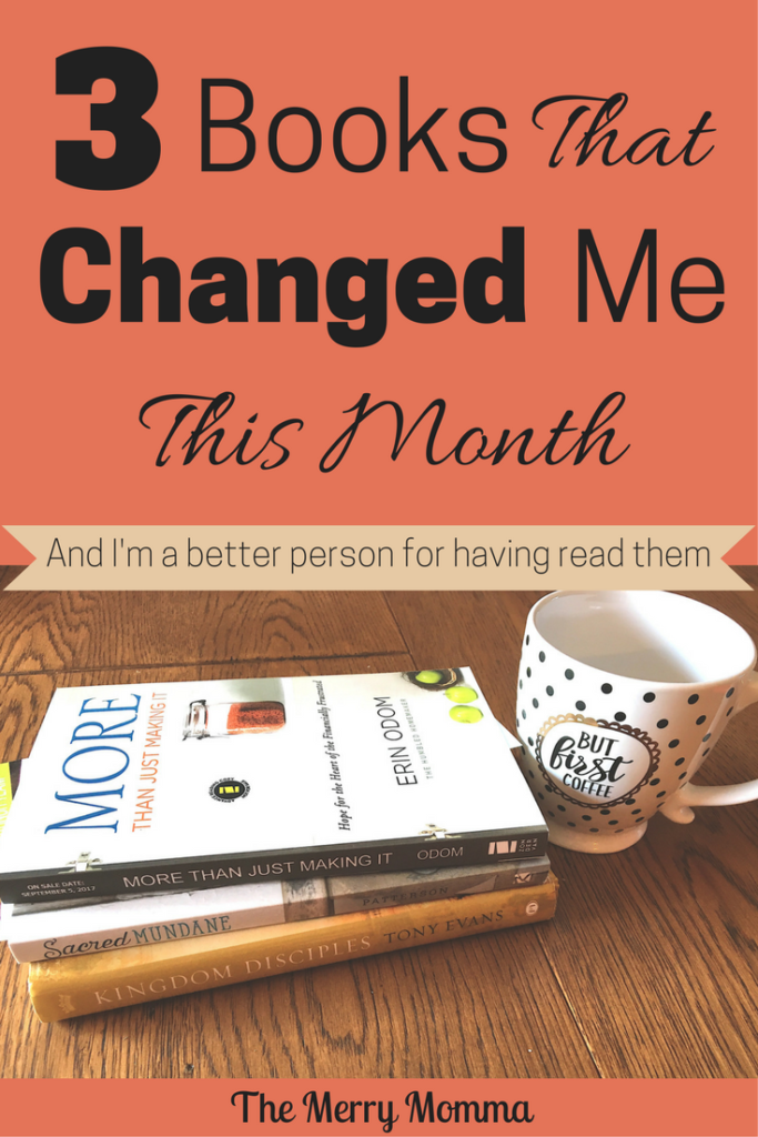 3 Books That Changed Me This Month