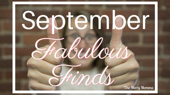September Fabulous Finds