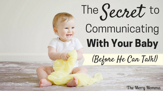 The Secret to Communicating With Your Baby - Baby Sign Language