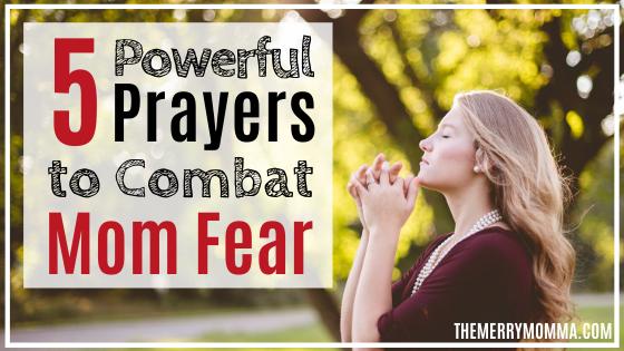 5 Powerful Prayers to Combat Mom Fear