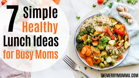 7 Simple Healthy Lunch Ideas