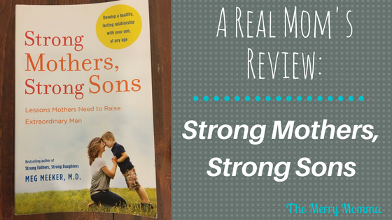 Strong Mothers, Strong Sons: A Real Mom's Review