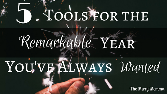 5 Tools for the Remarkable Year You've Always Wanted