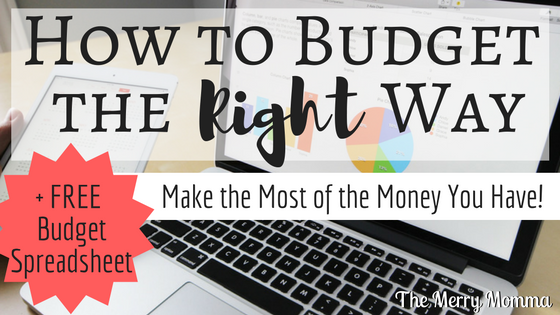 How to Budget the Right Way
