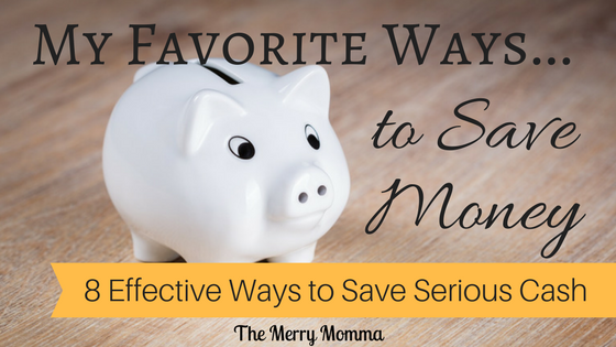 My Favorite Ways to Save Money