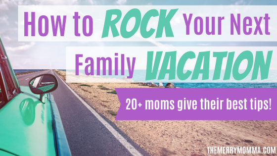How to Travel With Kids & Rock Your Next Family Vacation (1)