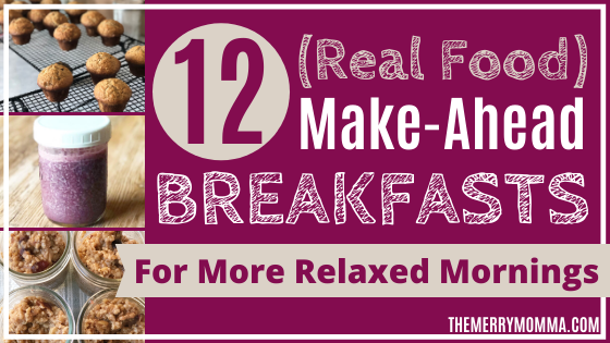 12 Make-Ahead Breakfasts