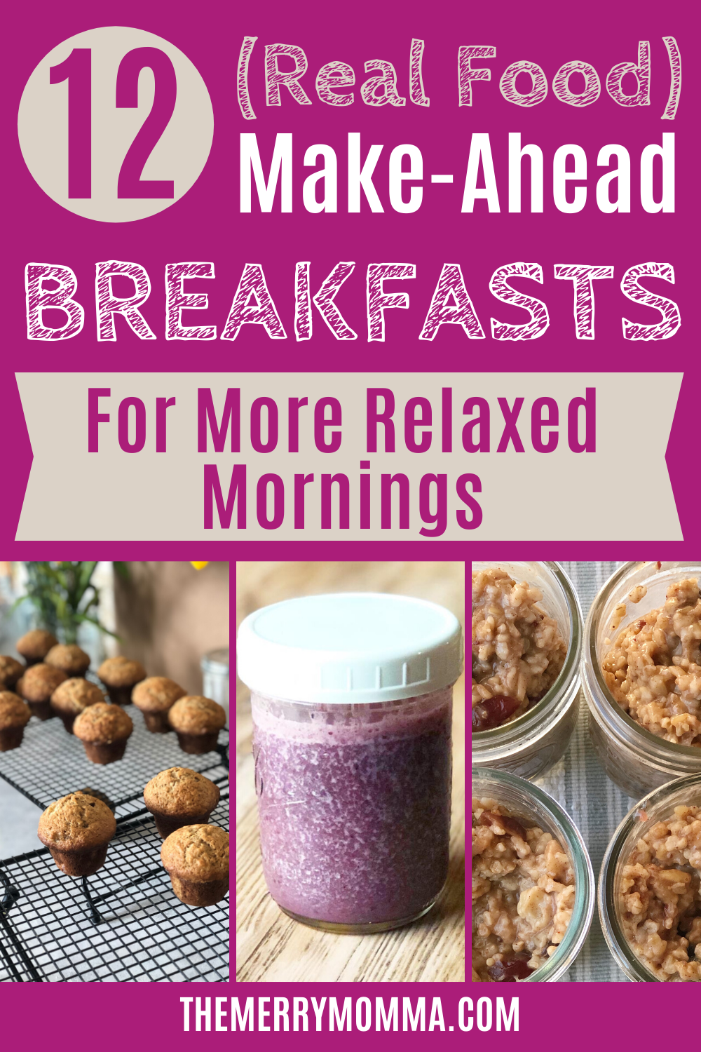 12 Real Food Make-Ahead Breakfasts
