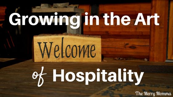 Growing in the Art of Hospitality