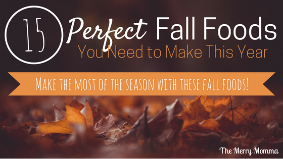 15 Perfect Fall Foods You Need to Make This Year