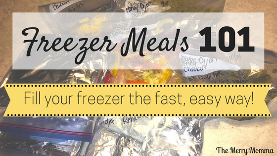 Freezer Meals 101: Filling Your Freezer the Fast, Easy Way