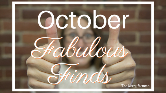 October Fabulous Finds