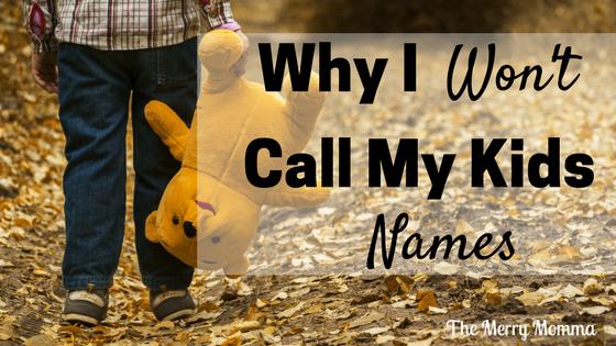 Why I Won't Call My Children Names