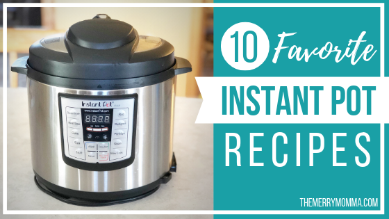 10 Favorite Instant Pot Recipes (3)