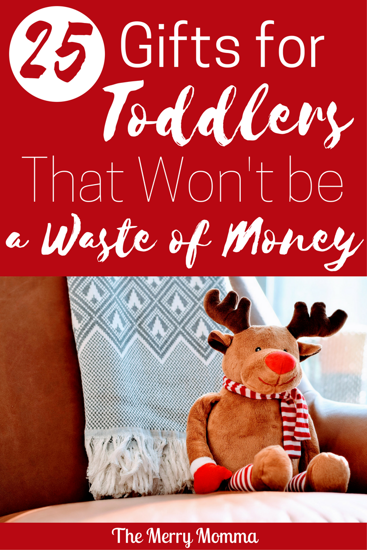 25 Toddler Gifts That Won't be a Waste of Money