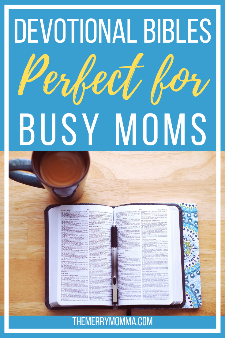 Devotional Bibles Perfect for Busy Moms -- As moms, it can be difficult to get our daily Bible reading and devotions. But a great devotional Bible for moms makes it easier! Here is a side-by-side comparison of my two favorites.