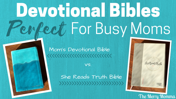 Devotional Bibles Perfect for Busy Moms