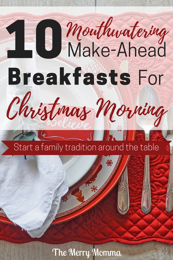 10 Mouthwatering Make-Ahead Breakfasts for Christmas Morning