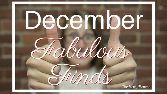 December Fabulous Finds