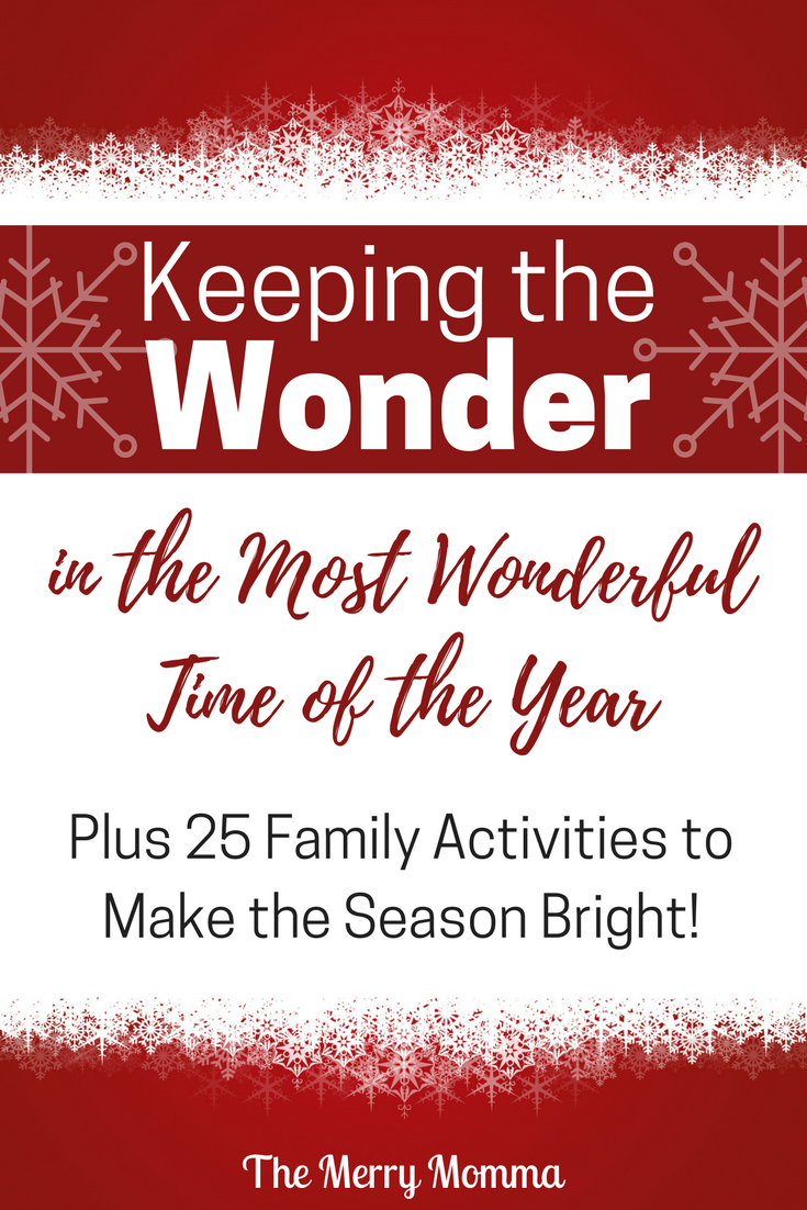 Keeping the Wonder in the Most Wonderful Time of the Year