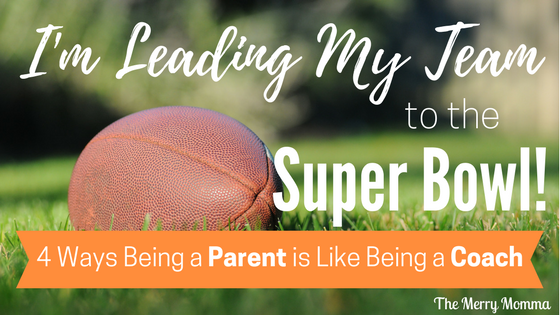 4 Ways Being a Parent is Like Being a Coach