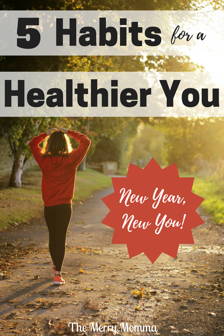 5 Habits to a Healthier You
