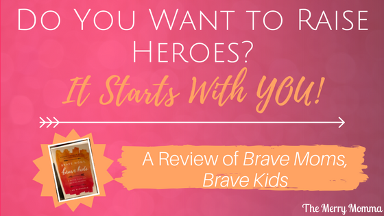 Do You Want to Raise Heroes? It Starts With YOU!